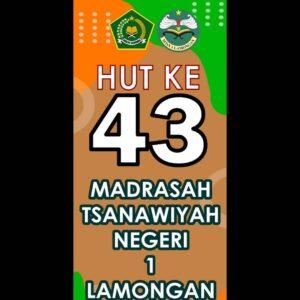DIRGAHAYU MTs N 1 LAMONGAN Ke-43